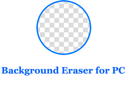 Background Eraser for PC (Windows and Mac)