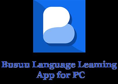 Busuu for PC
