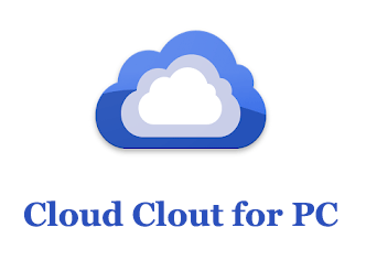 Cloud Clout for PC (Windows and Mac)