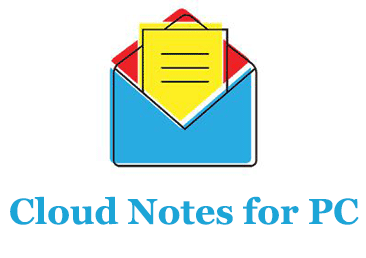 Cloud Notes for PC (Windows and Mac)