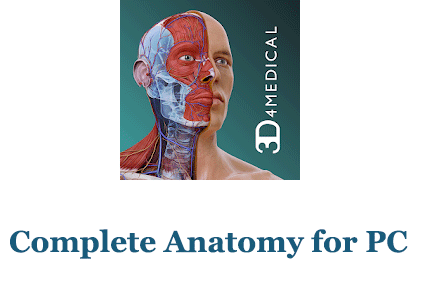 Complete Anatomy for PC (Windows and Mac)