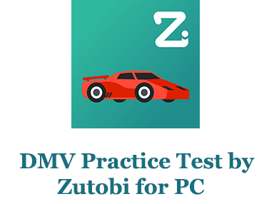 DMV Practice Test by Zutobi for PC (Windows and Mac)