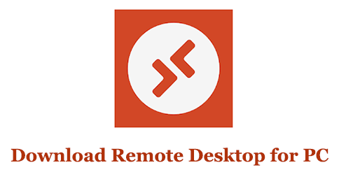 How to Download Remote Desktop App for PC