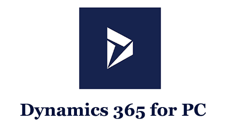 Dynamics 365 for PC (Mac and Windows)