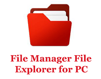 File Manager File Explorer for PC