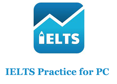 IELTS Practice for PC (Windows and Mac)
