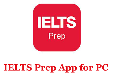 IELTS Prep App for PC (Windows and Mac)