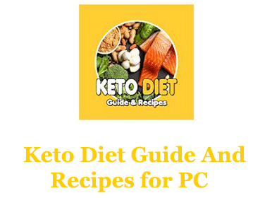 Keto Diet Guide And Recipes App for PC