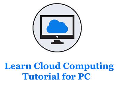 Learn Cloud Computing tutorial for PC (Windows and Mac)