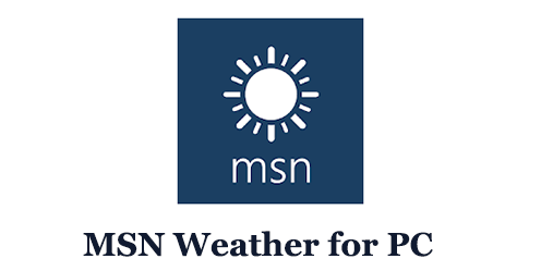 MSN Weather for PC