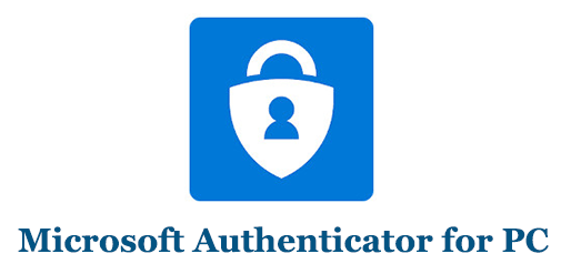 Download Microsoft Authenticator for PC