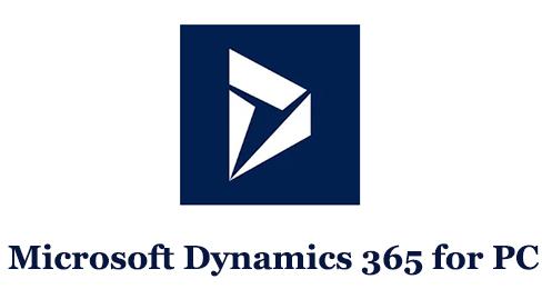 Microsoft Dynamics 365 for PC (Mac and Windows)
