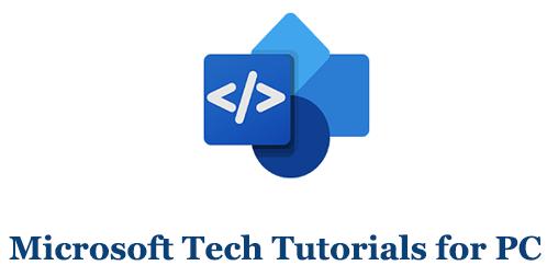 Microsoft Tech Tutorials for PC (Mac and Windows)