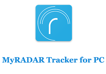 MyRADAR Tracker for PC (Windows and Mac)