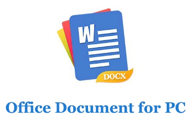 Office Document for PC (Windows and Mac)