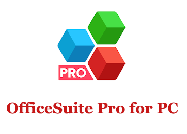 OfficeSuite Pro for PC (Windows and Mac)