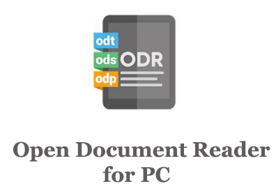 Open Document Reader for PC (Windows and Mac)