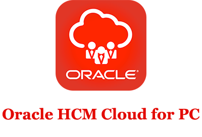 Oracle HCM Cloud for PC (Windows and Mac)