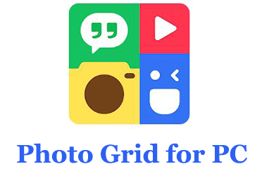 How to Download Photo Grid for PC