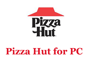 Pizza Hut for PC (Windows and Mac)