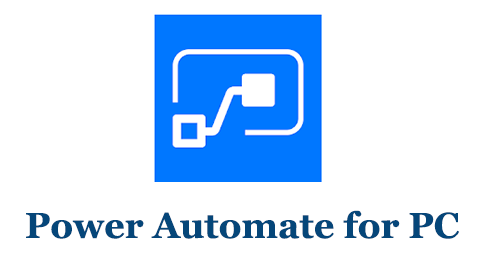 Power Automate for PC (Mac and Windows)