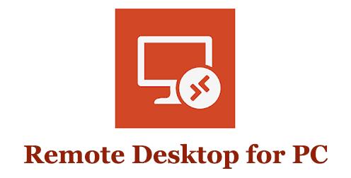 Remote Desktop for PC