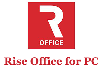 Rise Office for PC (Windows and Mac)