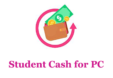 Student Cash for PC (Windows and Mac)
