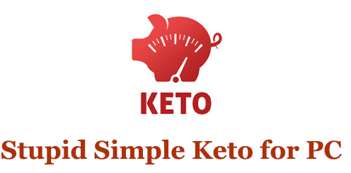Stupid Simple Keto for PC