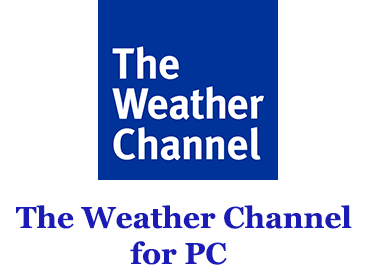 The Weather Channel for PC