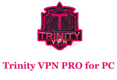 Trinity VPN PRO for PC