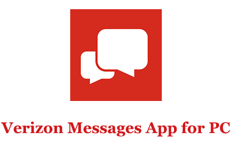 How to Download Verizon Messages App for PC