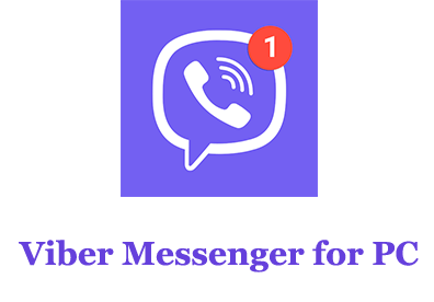 How to Download Viber Messenger for PC