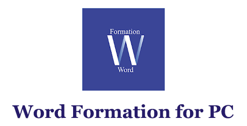 Word Formation for PC (Mac and Windows)