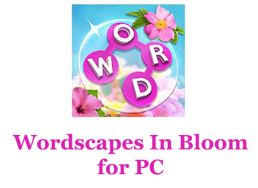 Wordscapes In Bloom for PC