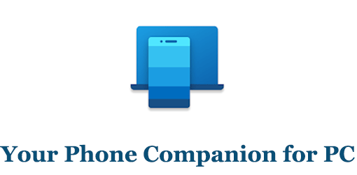 Your Phone Companion for PC (Mac and Windows)
