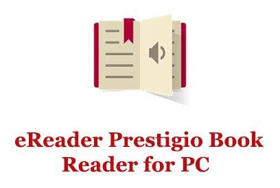 EReaderPrestigio Book Reader for PC (Windows and Mac)