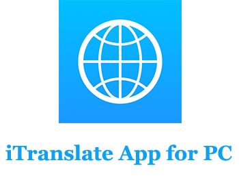 ITranslate App for PC (Mac and Windows)