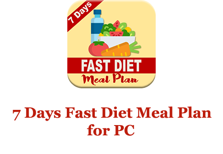 7 DAYS FAST DIET MEAL PLAN for PC