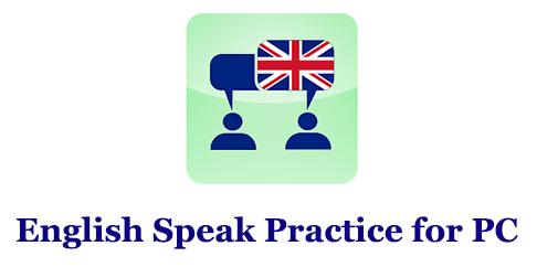 English Speak Practice for PC