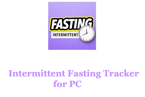 Intermittent Fasting Tracker for PC