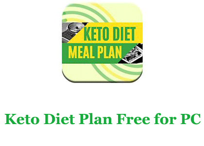 Keto Diet Plan Free for PC – Mac and Windows 7/8/10