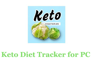 Keto Diet Tracker for PC – Mac and Windows 7/8/10