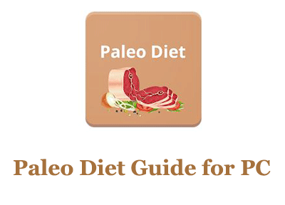 Paleo Diet Guide for PC