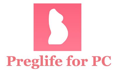 Preglife for PC