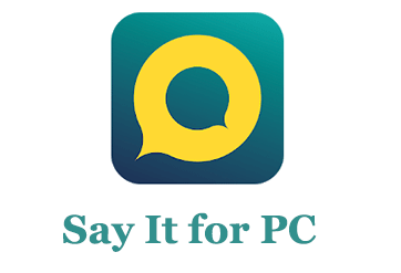 Say It for PC