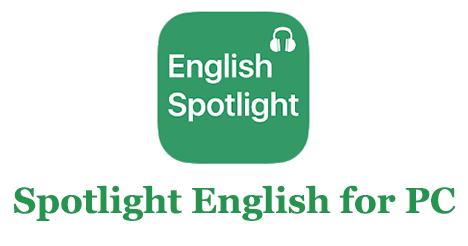 Spotlight English for PC