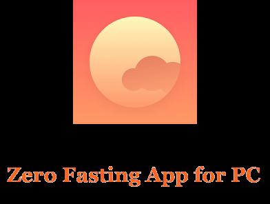 Zero Fasting App for PC