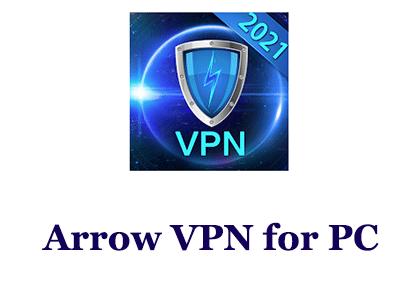Arrow VPN for PC
