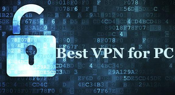 Top 10 Best VPN for PC